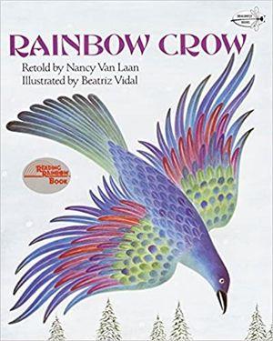 Rainbow Crow, A Lenape Tale