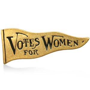 Votes for Women Suffragee Banner pin