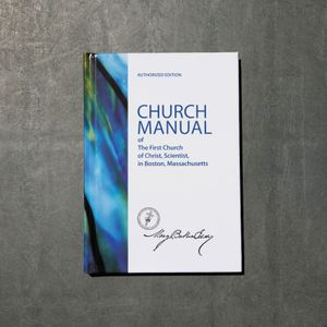Manual of The Mother Church by Mary Baker Eddy - Sterling Edition