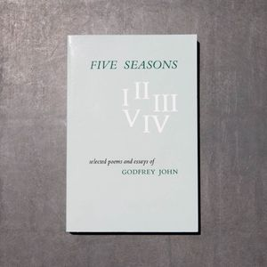 Five Seasons by Godfrey John