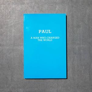 Paul: A Man Who Changed the World by Henrietta Buckmaster