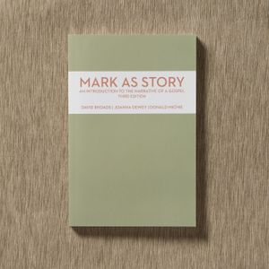 Mark as a Story: An Introduction to the Narrative of a Gospel