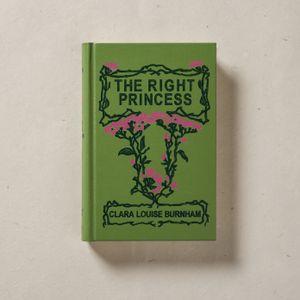 The Right Princess by Clara Louise Burnham