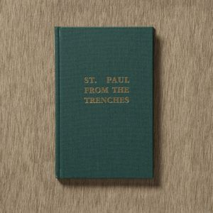 St. Paul From the Trenches by Gerald Warre Cornish