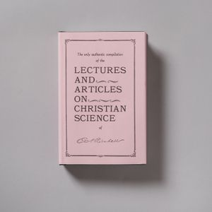 Lectures and Articles on Christian Science by Edward A. Kimball