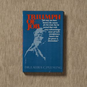 Triumph of Job by Dr. Laura C. Pleming