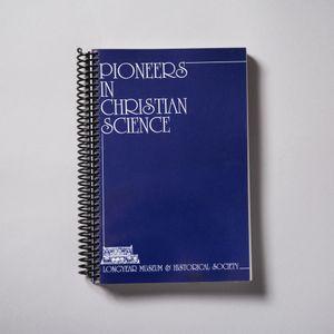 Pioneers in Christian Science