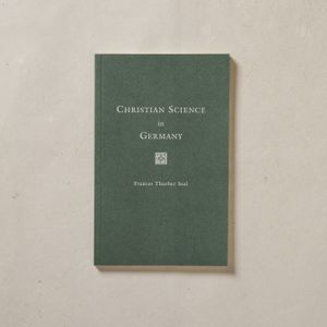 Christian Science In Germany by Frances Thurber Seal