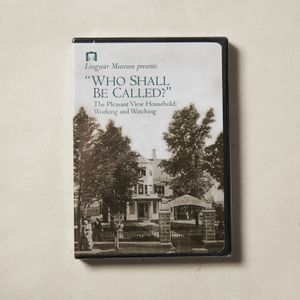 Who Shall Be Called? - The Pleasant View Household: Working and Watching
