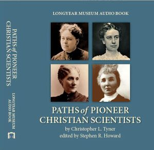 Paths of Pioneer Christian Scientists by Christopher L. Tyner - Digital Download