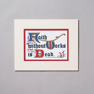 Faith Without Works Matted Print