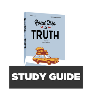 Road Trip to Truth Study Guide