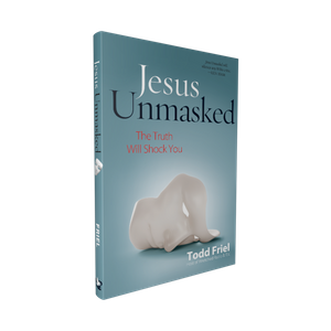 Jesus Unmasked - The Truth Will Shock You