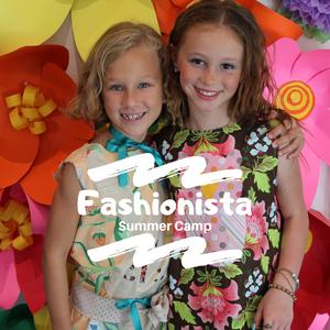 Fashionista Camp, June 10-14, 9am-noon