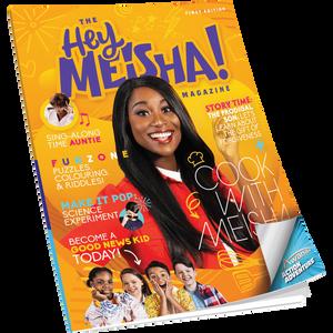 Hey Meisha! Magazine
