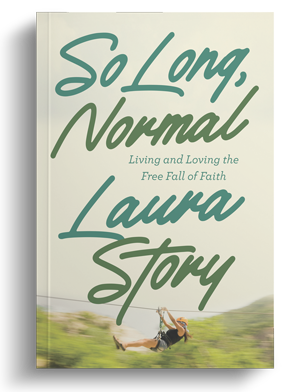 So Long Normal: Living and Loving the Free Fall of Faith
