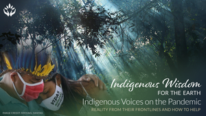 Indigenous Voices on the Pandemic