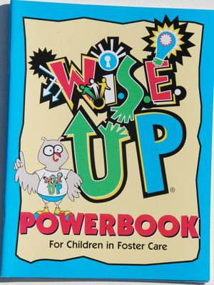 W.I.S.E. Up! Powerbook for Children in Foster Care