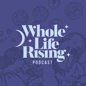 Whole Life Rising