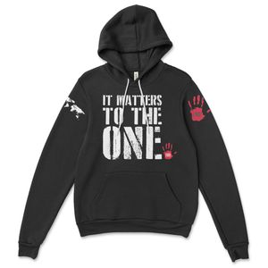 It Matters to the One Sweatshirt