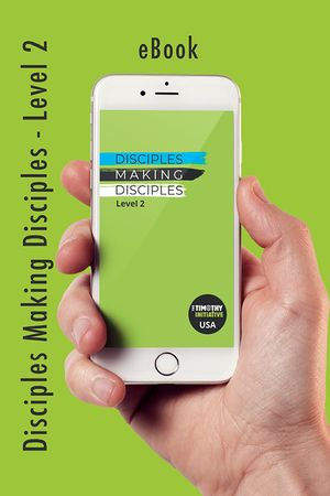 Disciples Making Disciples - Level 2 (TTI USA) eBook