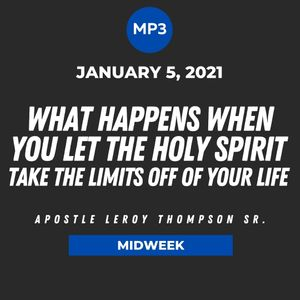 What Happens When You Let the Holy Spirit Take The Limits Off of Your Life | MP3