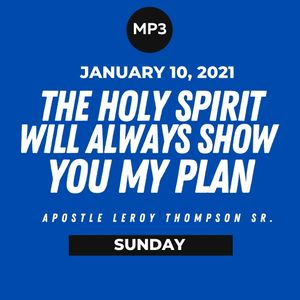 The Holy Spirit Will Always Show You My Plan | MP3