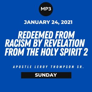 Redeemed From Racism by Revelation from the Holy Spirit 2 | MP3
