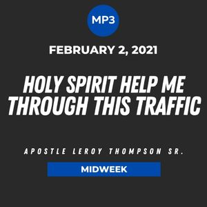 Holy Spirit Help Me Through This Traffic | MP3
