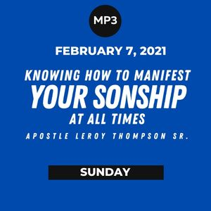 Knowing How To Manifest Your Sonship At All Times | MP3