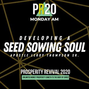 Developing a Seed Sowing Soul - MON AM | MP3