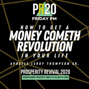 How to Get a Money Cometh Revolution In Your Life - FRI PM | MP3