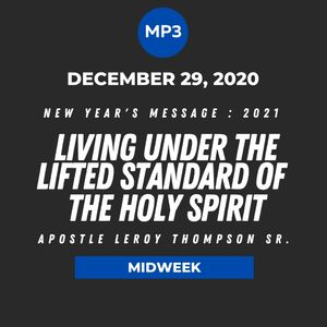 New Year's 2021 : Living Under The Lifted Standard of the Holy Spirit | MP3
