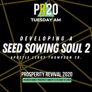 Developing a Seed Sowing Soul 2 - TUE AM | MP3