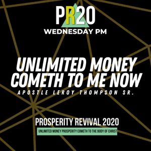 Unlimited Money Cometh to Me Now - WED PM | MP3