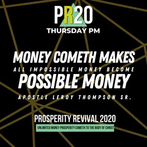 Money Cometh Makes All Impossible Money Become Possible Money - THU PM | MP3