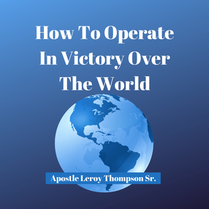 How To Operate In Victory Over The World-MP3