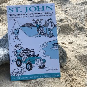 St. John: Feet, Fins & Four-Wheel Drive. By Pam Gaffin