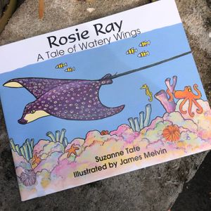 Rosie Ray: A Tale of Watery Wings. By Suzanne Tate.