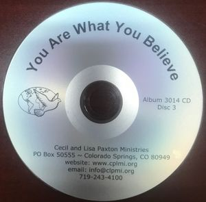 You Are What You Believe Teaching 3 of 3