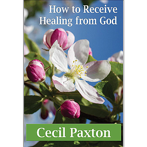 How to Receive Healing from God Book
