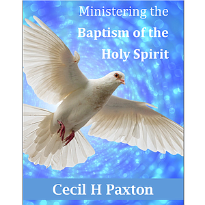 Ministering the Baptism of the Holy Spirit Book