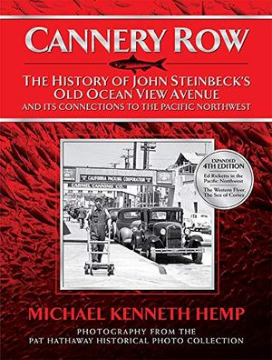 Cannery Row - The History of John Steinbeck's Old Ocean View Avenue