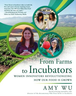 From Farms to Incubators (Author Signed Book!)