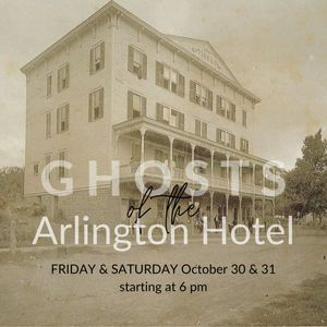 Ghosts of the Arlington Hotel