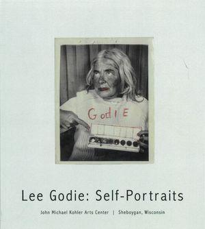Lee Godie: Self-Portraits