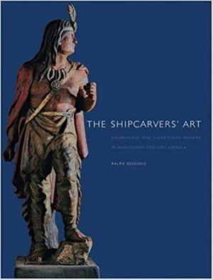 The Shipcarvers' Art