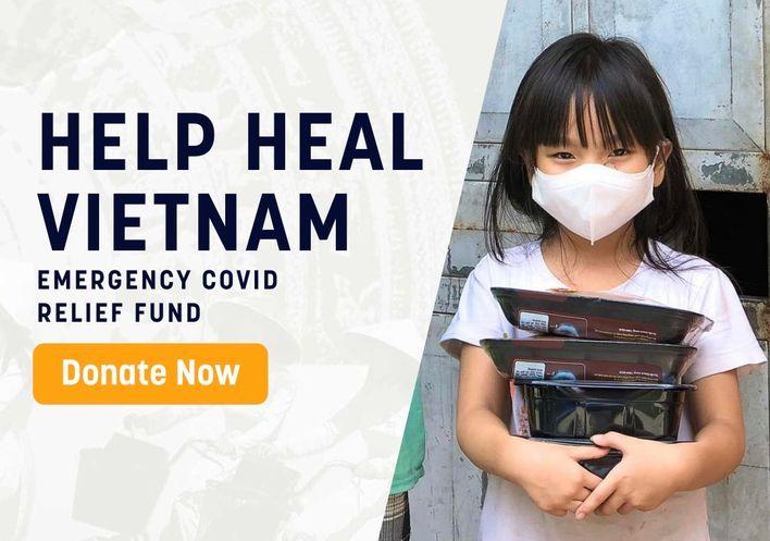 HELP HEAL VIETNAM - Emergency COVID Relief Fund